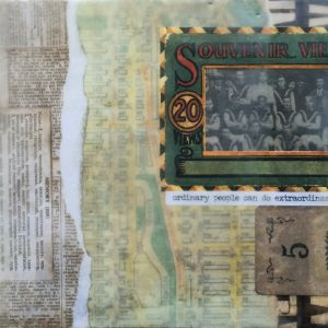 Ordinary People Can Do Extraordinary Things | Amelia Kraemer | Encaustic Mixed Media | 6x12