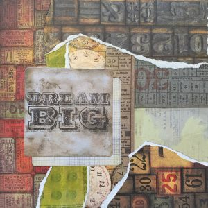 Dream Big | Amelia Kraemer | Encaustic Mixed Media