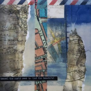 Travel the World Over to Find the Beautiful | Amelia Kraemer | Encaustic Mixed Media